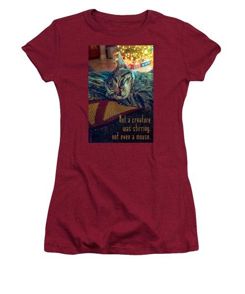 Not A Creature Was Stirring Women's T-Shirt (Junior Cut) by Debbie Karnes