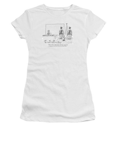 'what I Did On My Summer Vacation Women's T-Shirt
