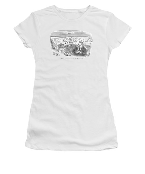 Whose Money Are You Voting For President Women's T-Shirt