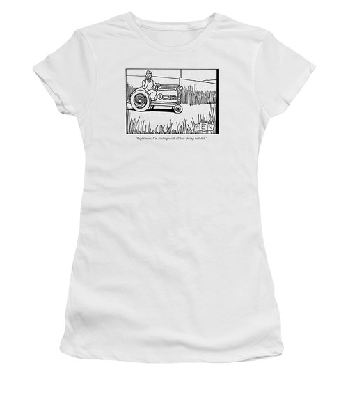 Right Now, I'm Dealing With All This Spring Women's T-Shirt (Junior Cut) by Bruce Eric Kaplan