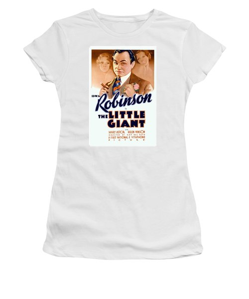 1933 - The Little Giant - Warner Brothers Movie Poster - Edward G Robinson - Color Women's T-Shirt (Athletic Fit)