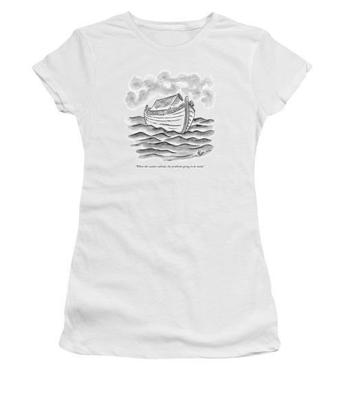 When The Waters Subside Women's T-Shirt