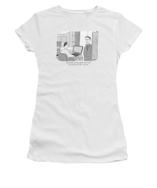 Everybody's Getting Together After Work Women's T-Shirt