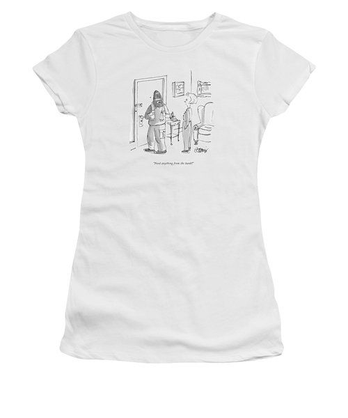Need Anything From The Bank? Women's T-Shirt