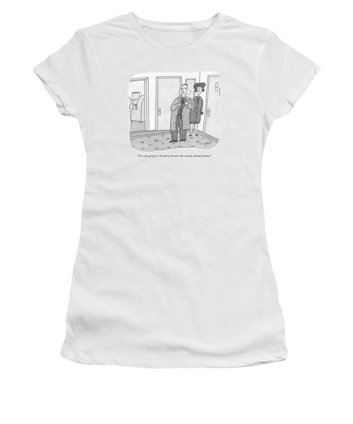 I'm Only Going To The Party Because The Suicide Women's T-Shirt