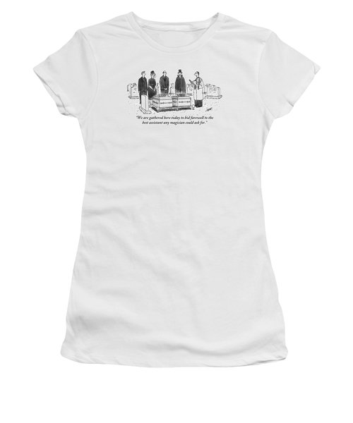 A Group Of People Including A Magician Stand Women's T-Shirt