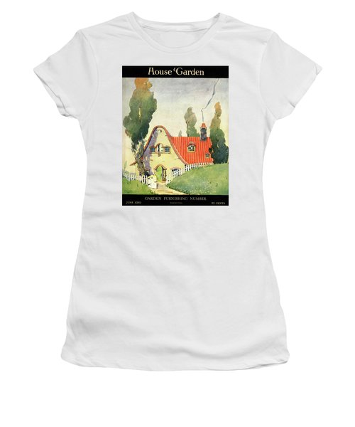 A House And Garden Cover Of A Cottage Women's T-Shirt