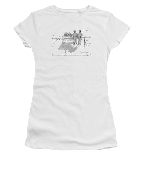 A Man Being Arrested On The Side Of A Road Speaks Women's T-Shirt