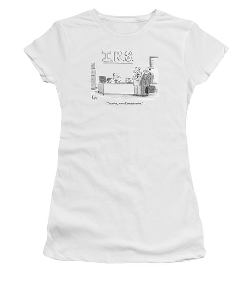 A Man Introduces A Lawyer To An Irs Agent Women's T-Shirt