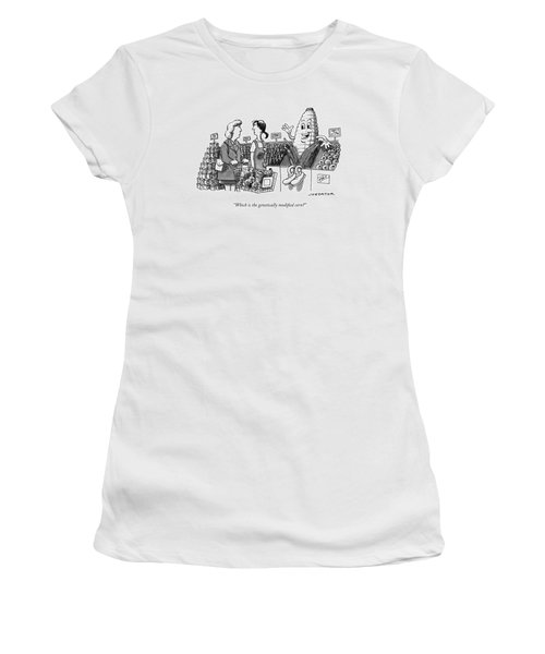 Which Is The Genetically Modified Corn Women's T-Shirt