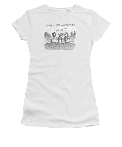 Adam And Eve And Courtney In The Garden Of Eden Women's T-Shirt