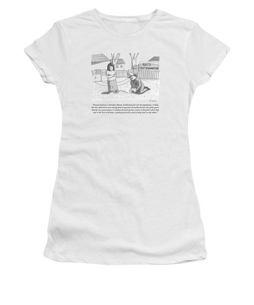 An Exterminator Explains What He Is Doing Women's T-Shirt