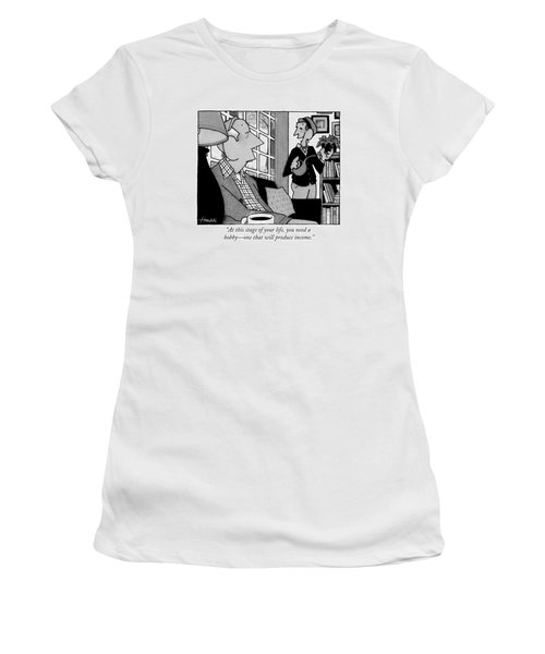 At This Stage Of Your Life Women's T-Shirt