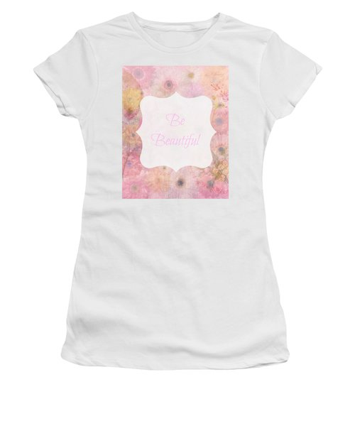 Be Beautiful Daisies Women's T-Shirt (Athletic Fit)