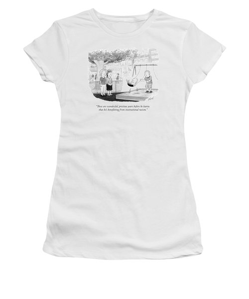 Benefitting From Institutional Racism Women's T-Shirt