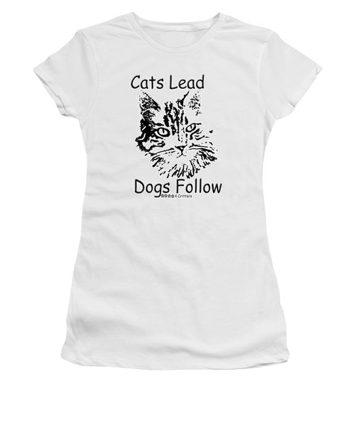 Cats Lead Dogs Follow Women's T-Shirt (Athletic Fit)