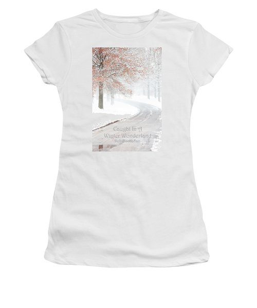 Caught In A Winter Wonderland Women's T-Shirt (Athletic Fit)