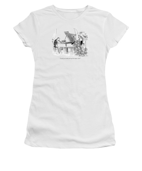 Could You Kindly Pick Up The Tempo A Bit? Women's T-Shirt