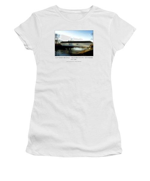 Covered Bridge - Elizabethton Tennessee Women's T-Shirt (Athletic Fit)
