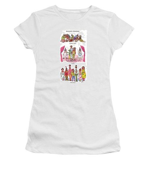 Dramatis Personae Women's T-Shirt