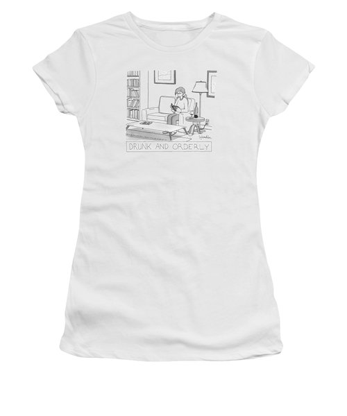 Drunk And Orderly -- A Woman Reads A Book Women's T-Shirt