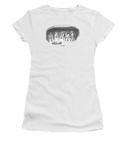 Five Cowboys Sit Around A Campfire. Each Cowboy Women's T-Shirt