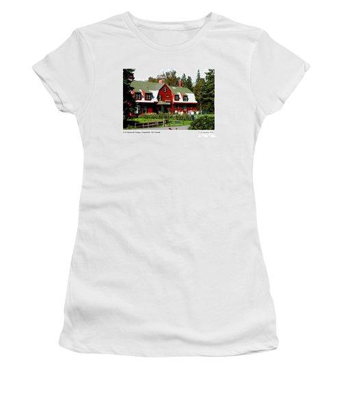 Franklin D. Roosevelt Cottage Campobello Nb Women's T-Shirt