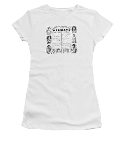 Google Translate For Marriagese -- Translated Women's T-Shirt