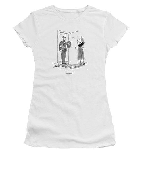 Have We Met? Women's T-Shirt