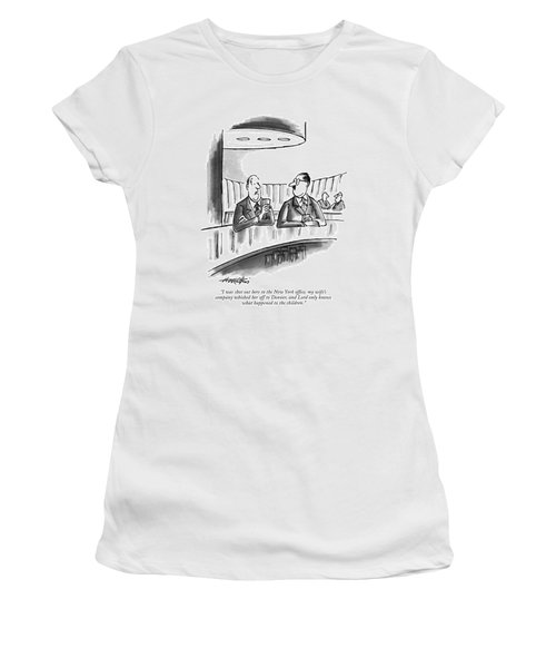 I Was Shot Out Here To The New York Office Women's T-Shirt