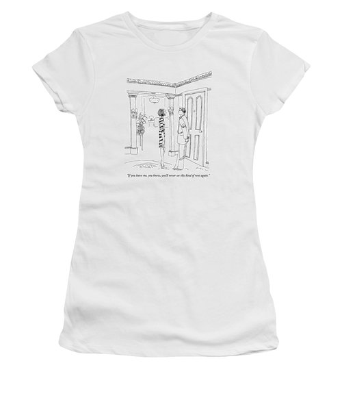 If You Leave Women's T-Shirt