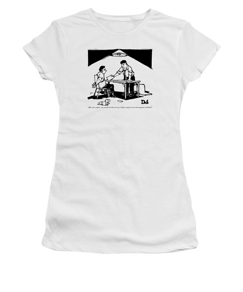 In A Stereotypical Interrogation Room Women's T-Shirt