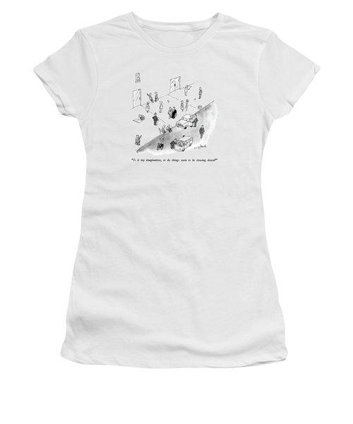 Is It My Imagination Women's T-Shirt