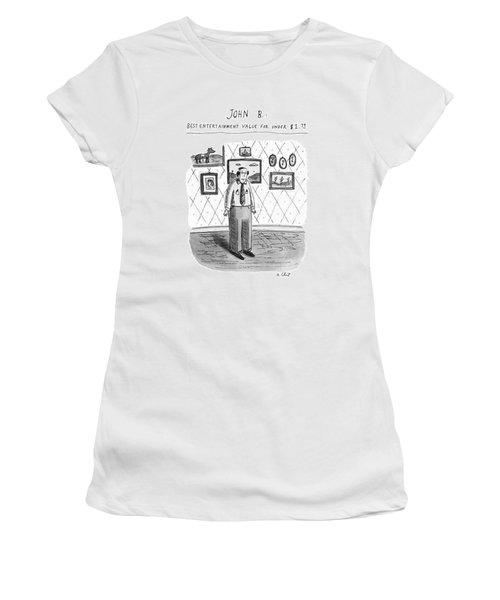 John B.; Best Entertainment Value For Under $1.79 Women's T-Shirt