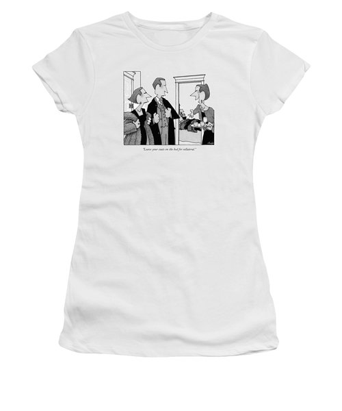 Leave Your Coats On The Bed For Collateral Women's T-Shirt