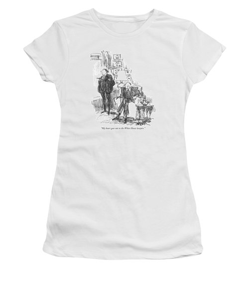 My Heart Goes Out To The White House Lawyers Women's T-Shirt