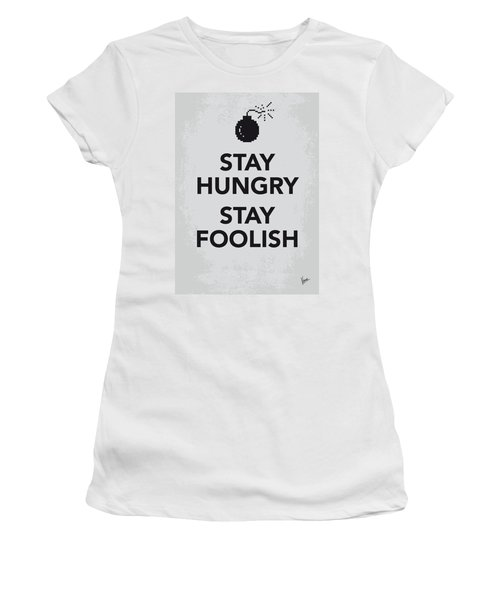 My Stay Hungry Stay Foolish Poster Women's T-Shirt