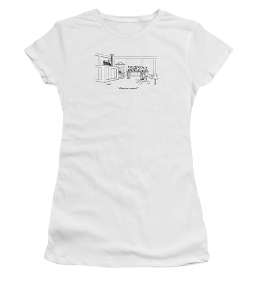 Objection Sustained Women's T-Shirt