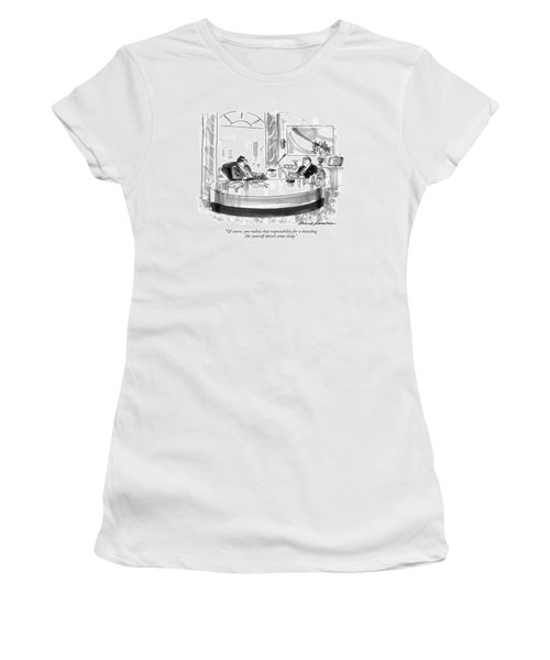 Of Course, You Realize That Respectability Women's T-Shirt