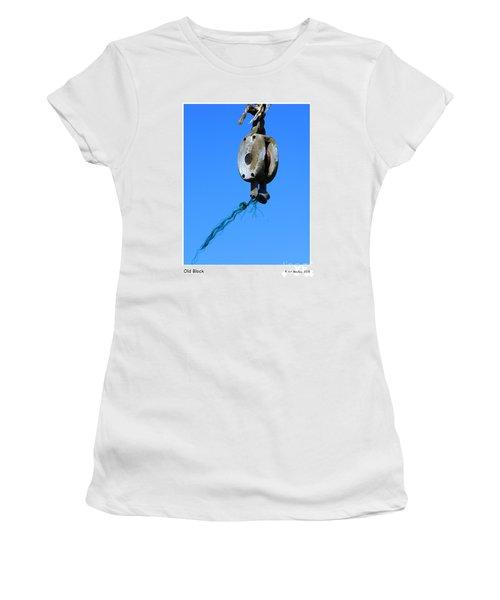 Old Block Women's T-Shirt