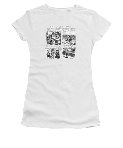 Our Spies In France:  What They Found Women's T-Shirt