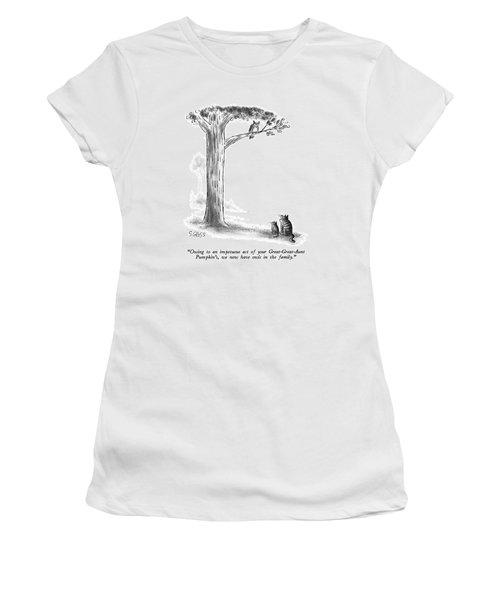 Owing To An Impetuous Act Women's T-Shirt