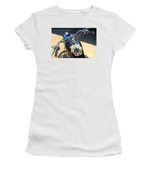 Ride To Live  Women's T-Shirt (Athletic Fit)