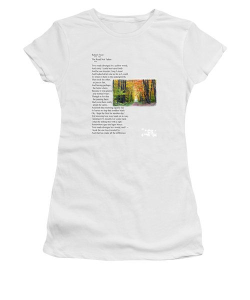Robert Frost - The Road Not Taken Women's T-Shirt (Athletic Fit)