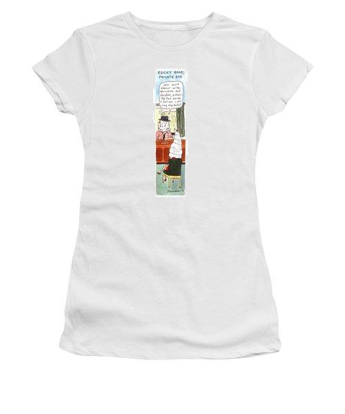 Rocky Road, Private Eye We Ain't Dealin' Women's T-Shirt