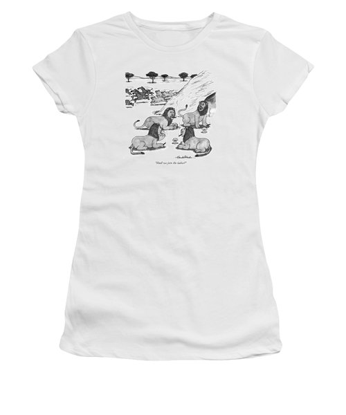 Shall We Join The Ladies? Women's T-Shirt