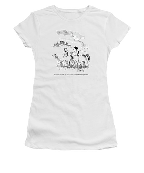She Turned Out To Be My Kind Of Horse But Women's T-Shirt (Junior Cut) by Donald Reilly
