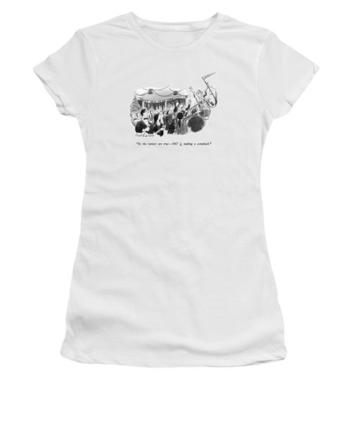 So The Rumors Are True - 1967 Is Making Women's T-Shirt