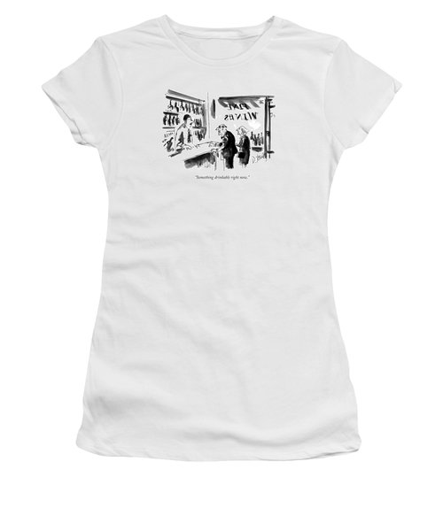 Something Drinkable Right Now Women's T-Shirt