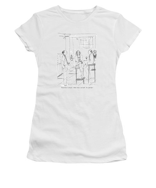 Sometimes I Sell Puts.  Other Times I Sell Calls Women's T-Shirt